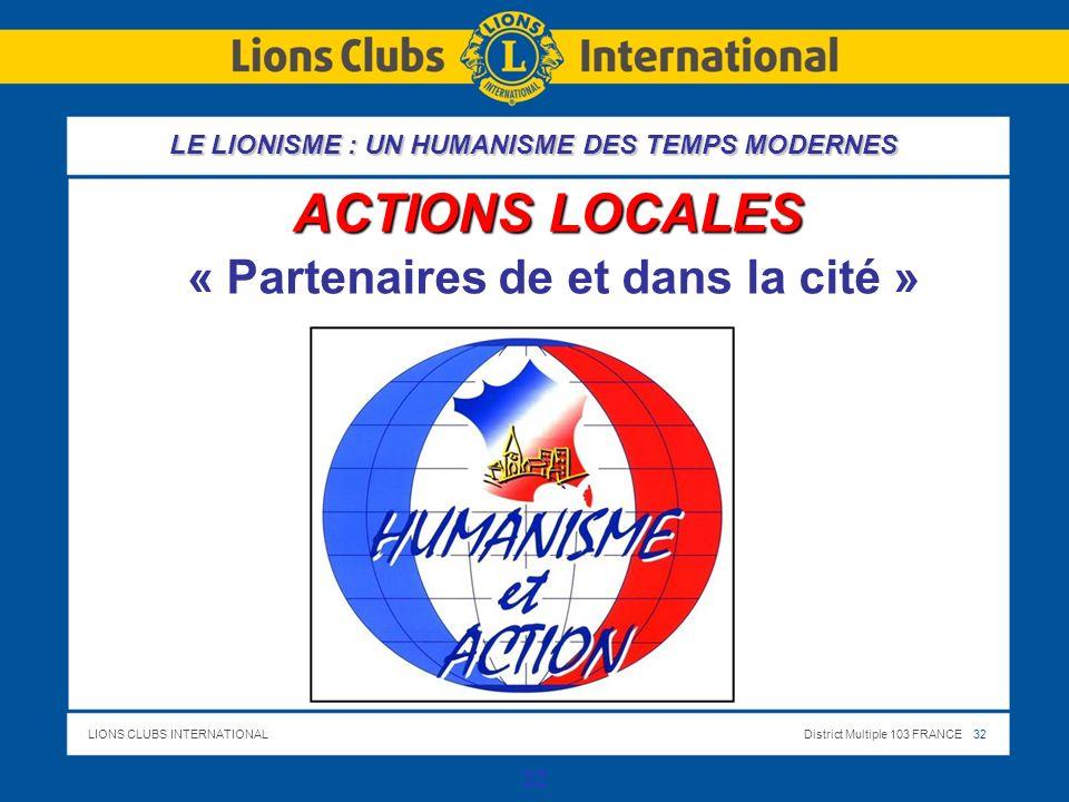 ACTIONS LOCALES « Partenaires de et dans la cité »