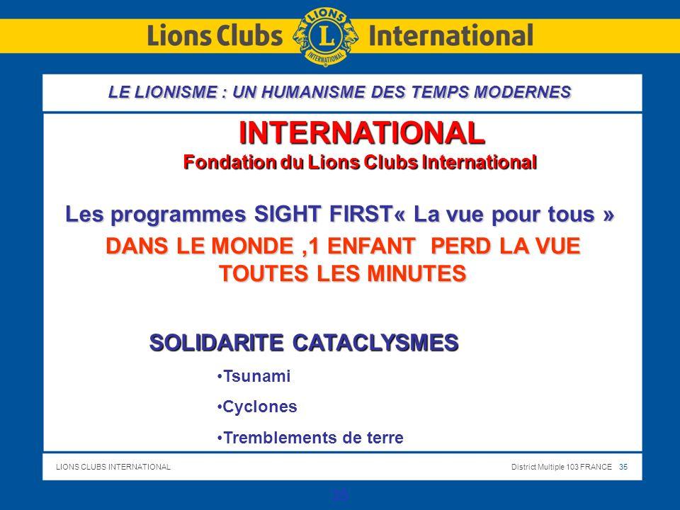 INTERNATIONAL Les programmes SIGHT FIRST« La vue pour tous »