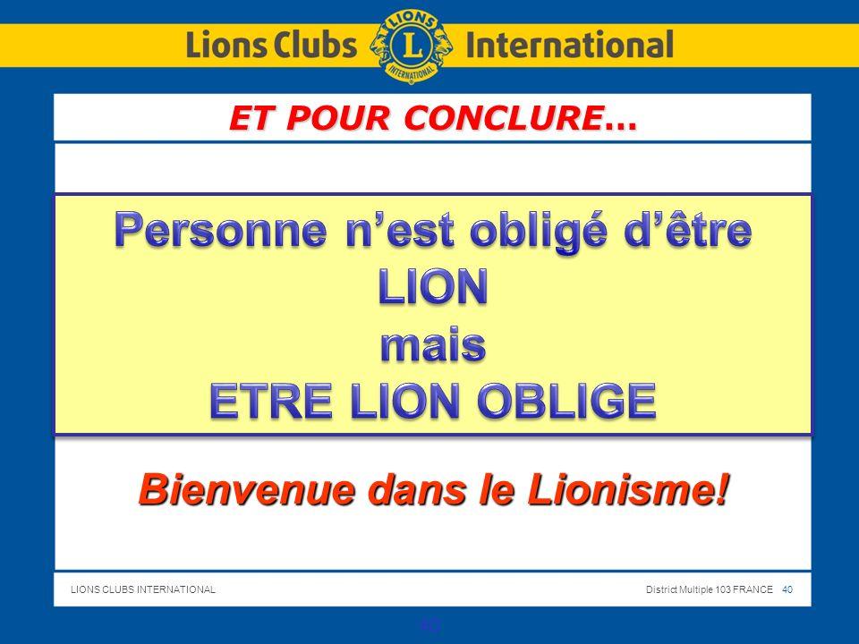 Personne n'est obligé d'être LION Bienvenue dans le Lionisme!