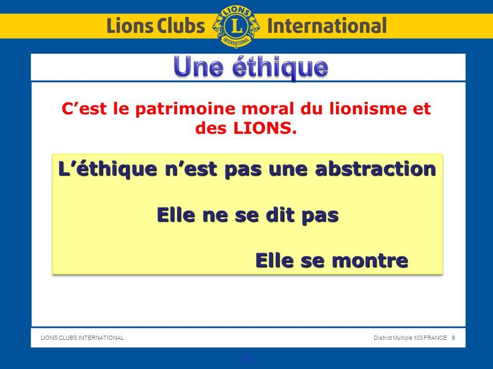 C'est le patrimoine moral du lionisme et des LIONS.
