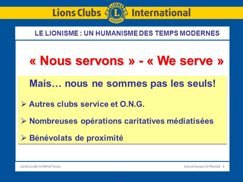 « Nous servons » - « We serve » Mais… nous ne sommes pas les seuls!