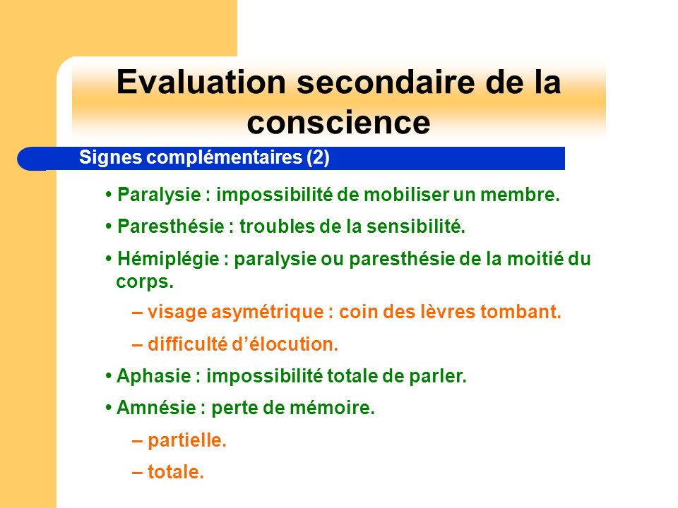 Evaluation secondaire de la conscience