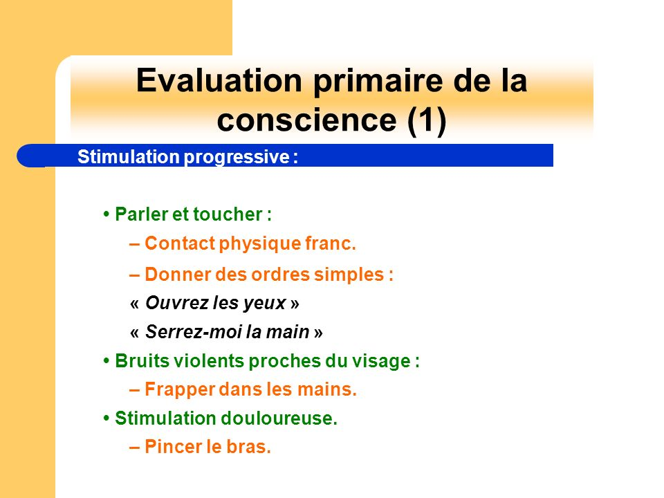 Evaluation primaire de la conscience (1)