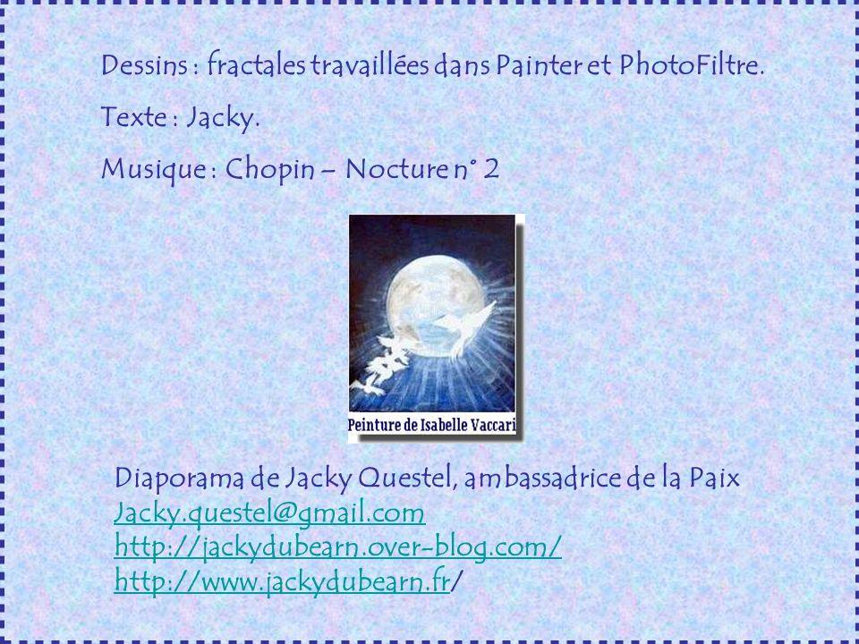 Dessins : fractales travaillées dans Painter et PhotoFiltre.