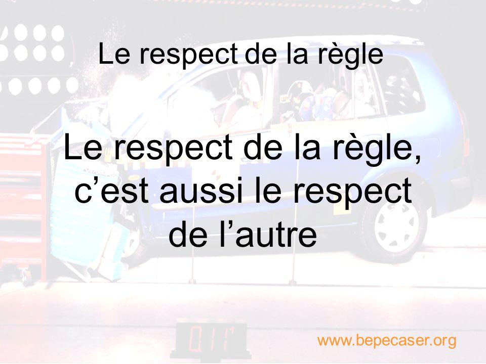 Le respect de la règle, c'est aussi le respect de l'autre