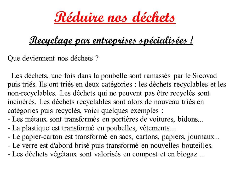 Recyclage par entreprises spécialisées !