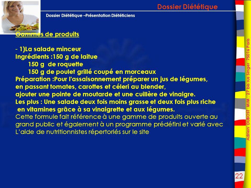 Dossier Diététique Gammes de produits - 1)La salade minceur