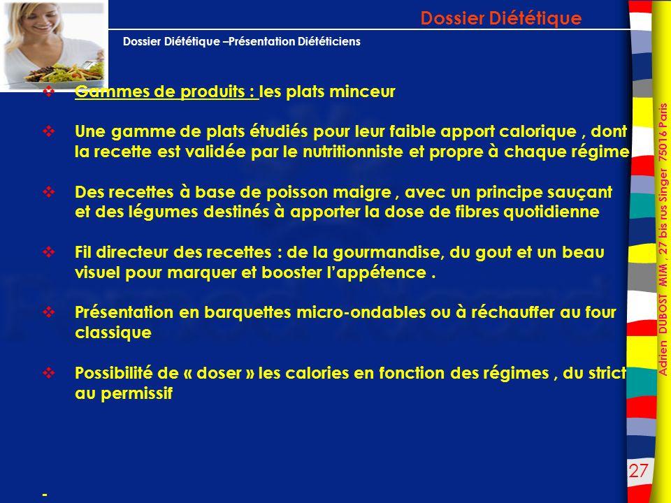 Dossier Diététique Gammes de produits : les plats minceur