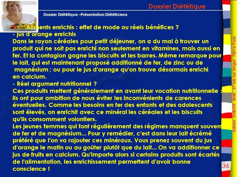 Dossier Diététique Aliments enrichis : effet de mode ou réels bénéfices - jus d'orange enrichis.