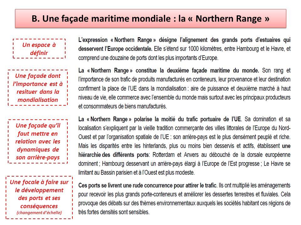 B. Une façade maritime mondiale : la « Northern Range »
