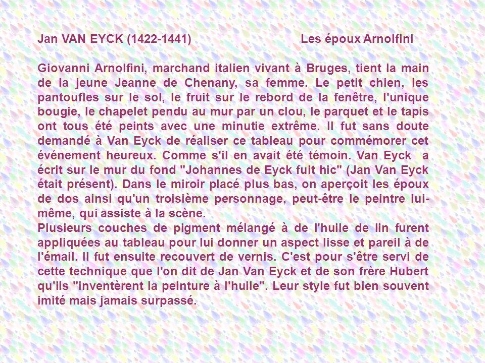 Jan VAN EYCK (1422-1441) Les époux Arnolfini