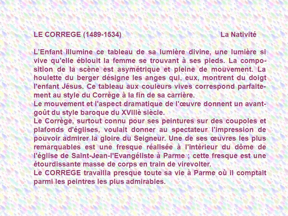 LE CORREGE (1489-1534) La Nativité