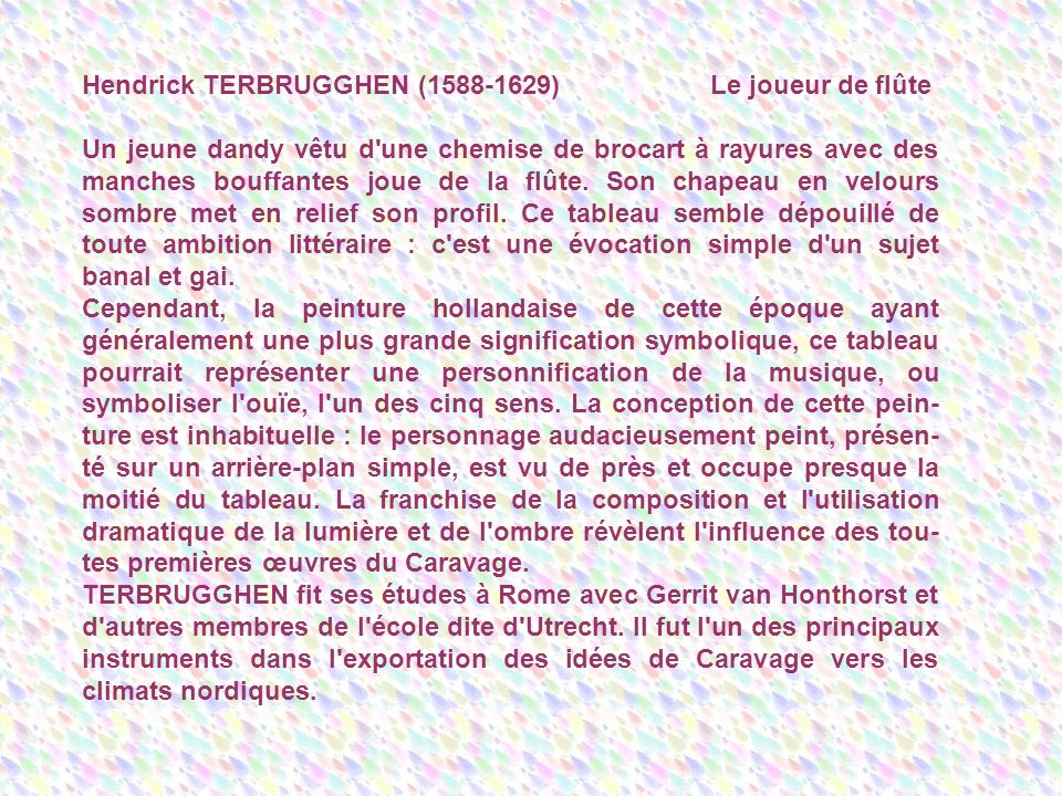 Hendrick TERBRUGGHEN (1588-1629) Le joueur de flûte
