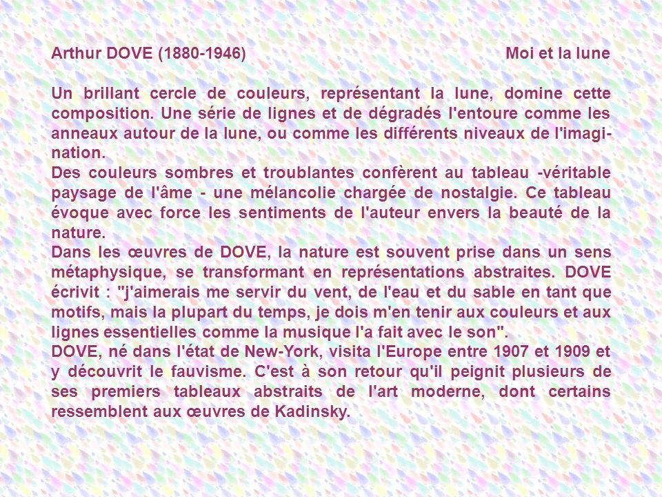 Arthur DOVE (1880-1946) Moi et la lune