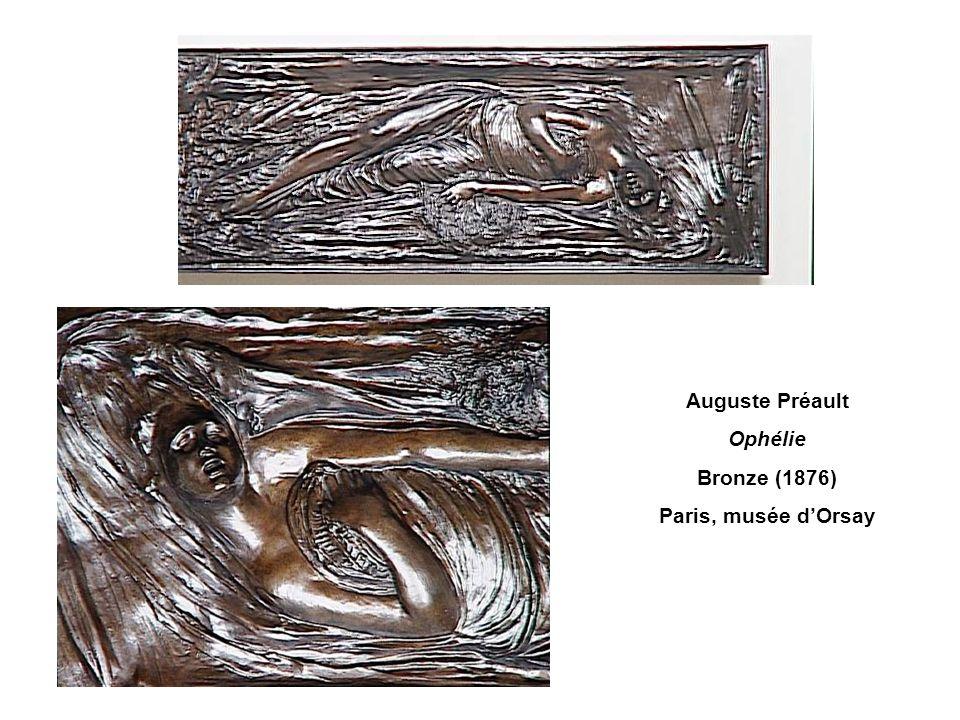 Auguste Préault Ophélie Bronze (1876) Paris, musée d'Orsay
