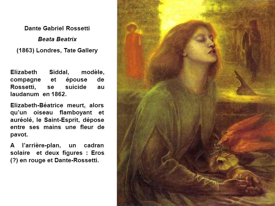 Dante Gabriel Rossetti (1863) Londres, Tate Gallery