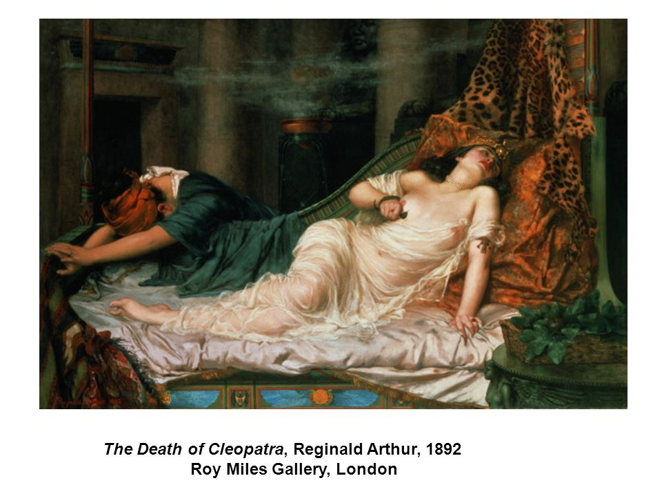 The Death of Cleopatra, Reginald Arthur, 1892