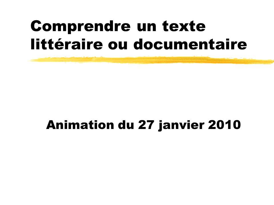 Comprendre un texte littéraire ou documentaire