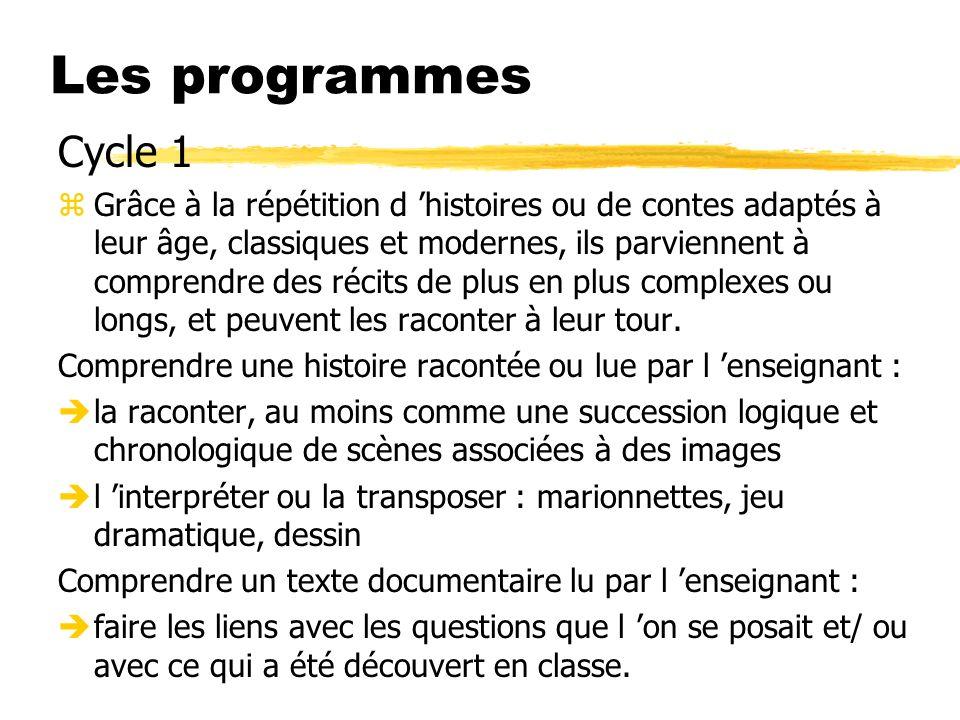 Les programmes Cycle 1.