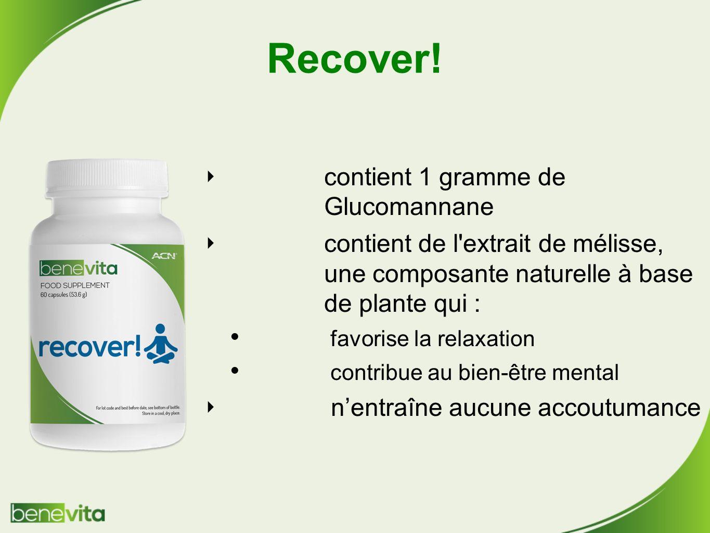 Recover! contient 1 gramme de Glucomannane