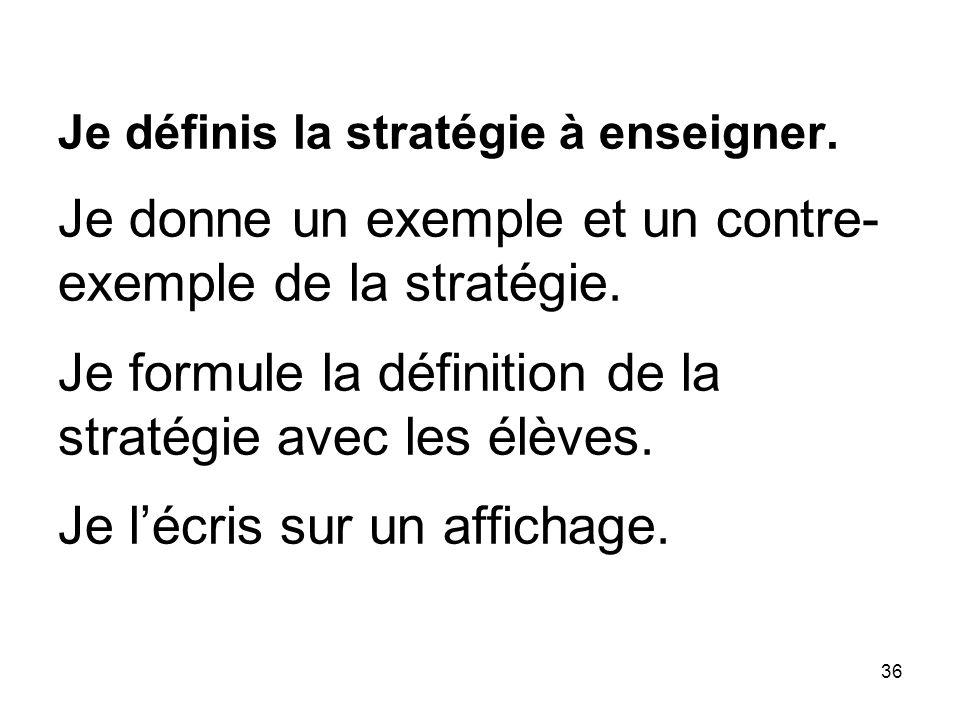 Je définis la stratégie à enseigner