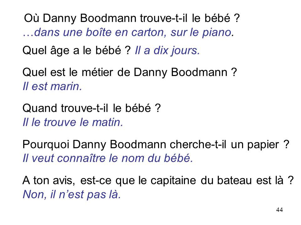 Où Danny Boodmann trouve-t-il le bébé