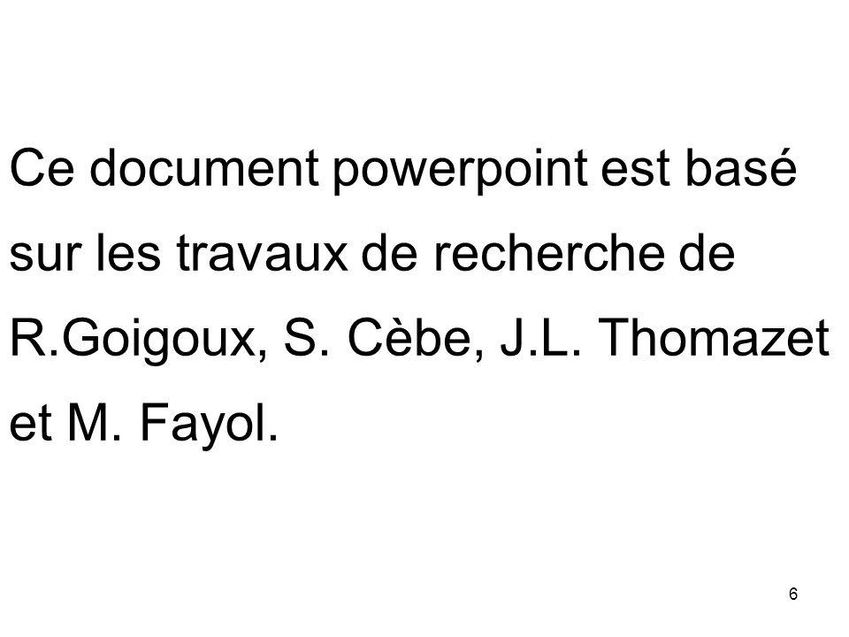 Ce document powerpoint est basé sur les travaux de recherche de R