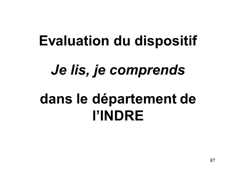 Evaluation du dispositif Je lis, je comprends dans le département de l'INDRE