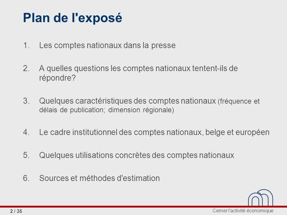 Plan de l exposé 1. Les comptes nationaux dans la presse