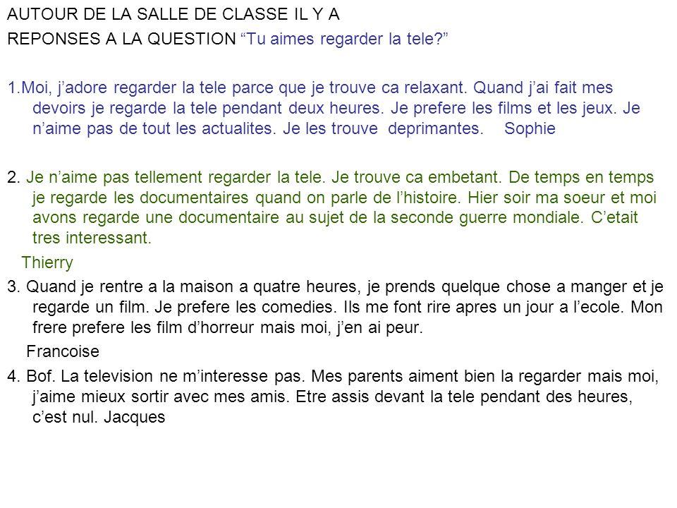 AUTOUR DE LA SALLE DE CLASSE IL Y A