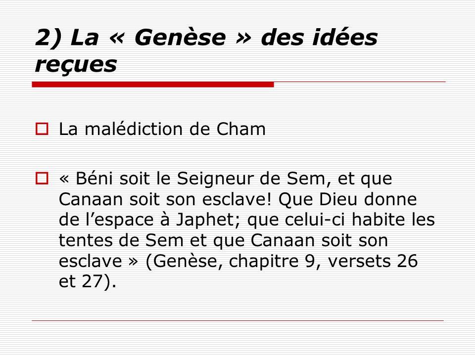 2) La « Genèse » des idées reçues