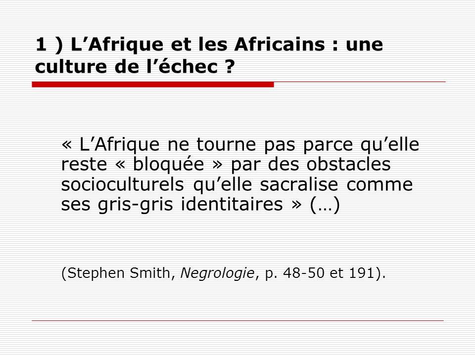 1 ) L'Afrique et les Africains : une culture de l'échec