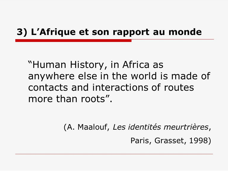 3) L'Afrique et son rapport au monde