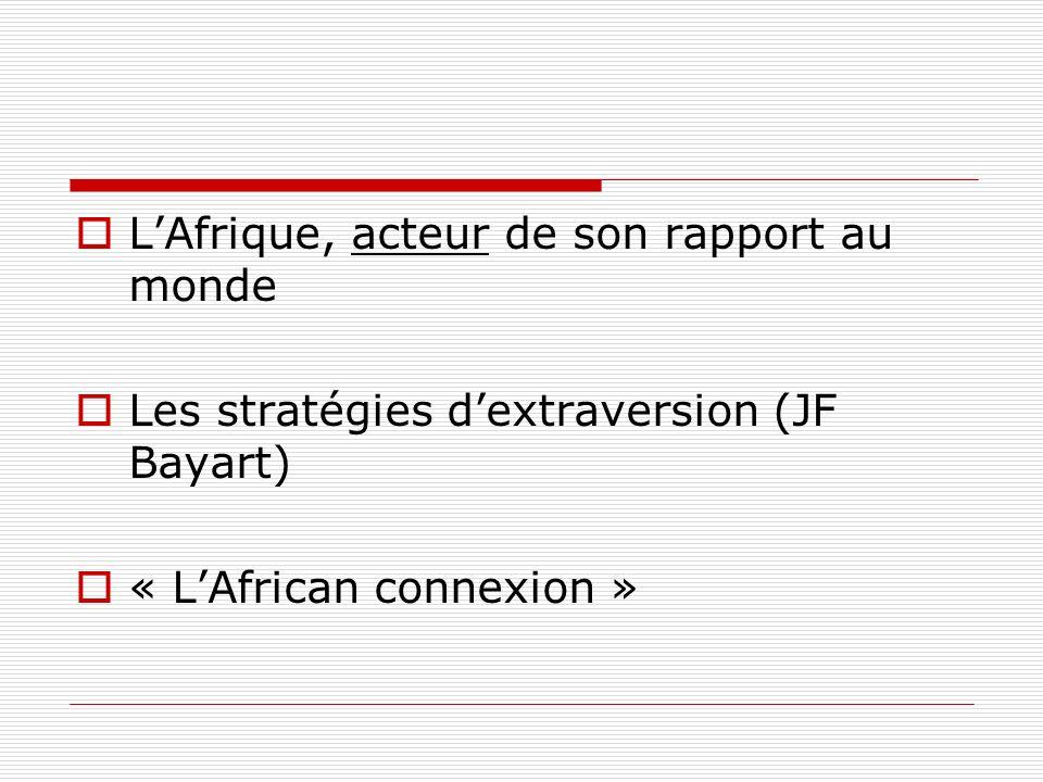 L'Afrique, acteur de son rapport au monde