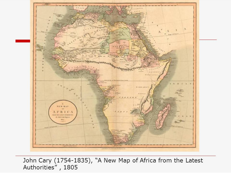 John Cary (1754-1835), A New Map of Africa from the Latest Authorities , 1805