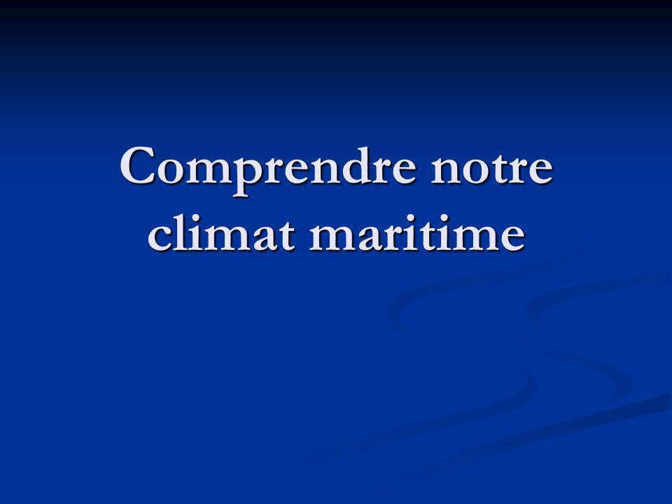 Comprendre notre climat maritime