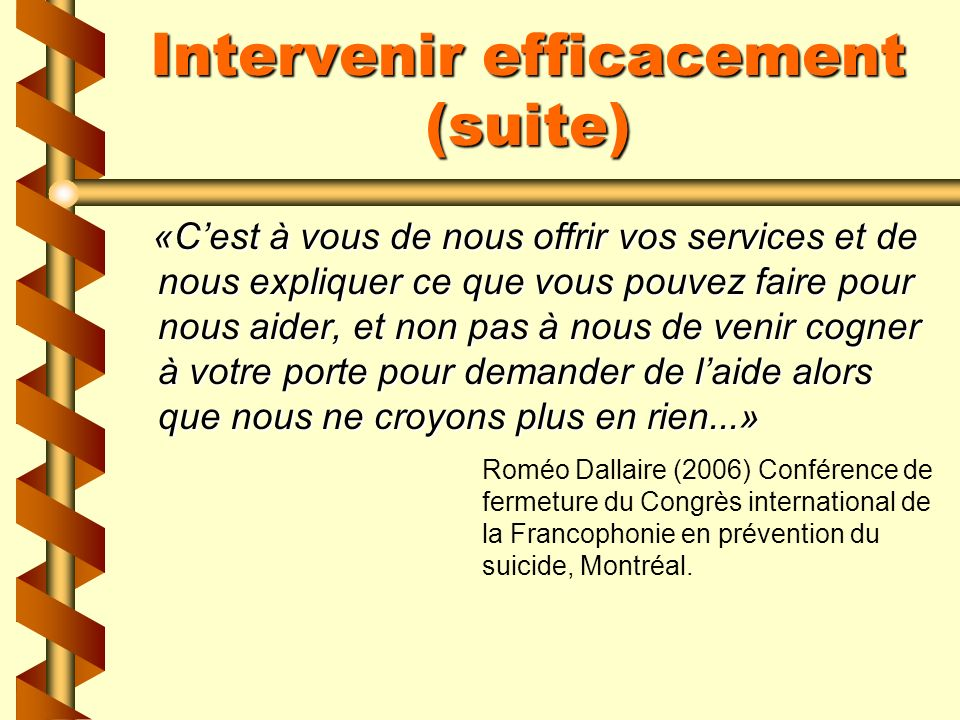 Intervenir efficacement (suite)