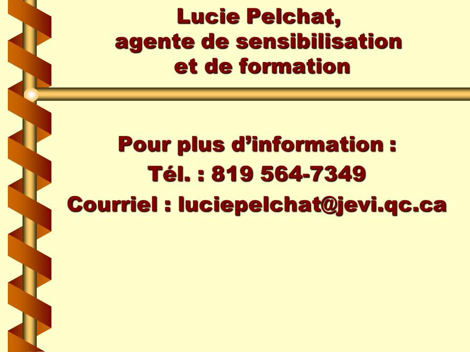 Lucie Pelchat, agente de sensibilisation et de formation