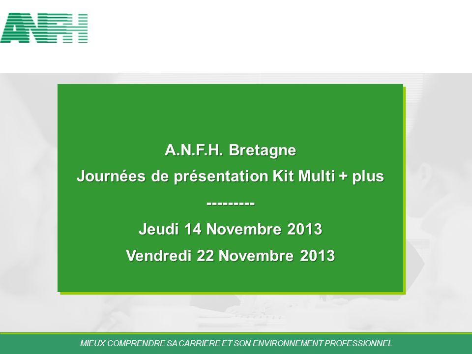 Journées de présentation Kit Multi + plus