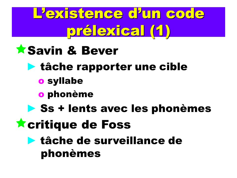 L'existence d'un code prélexical (1)