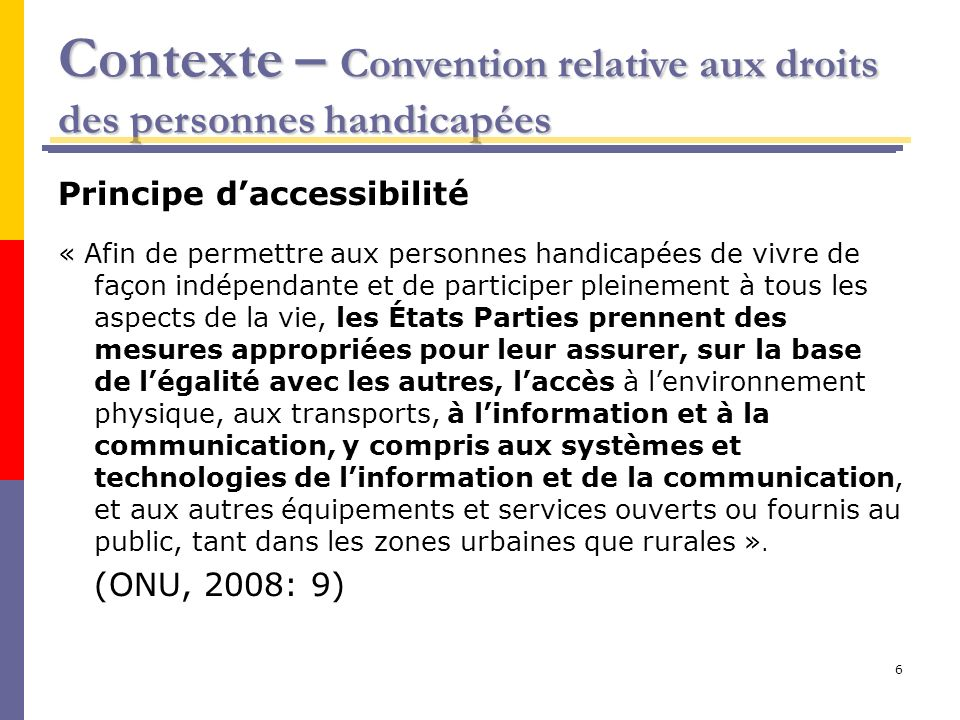 Contexte – Convention relative aux droits des personnes handicapées