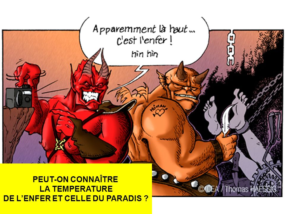 DE L'ENFER ET CELLE DU PARADIS