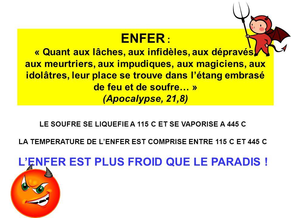 ENFER : L'ENFER EST PLUS FROID QUE LE PARADIS !