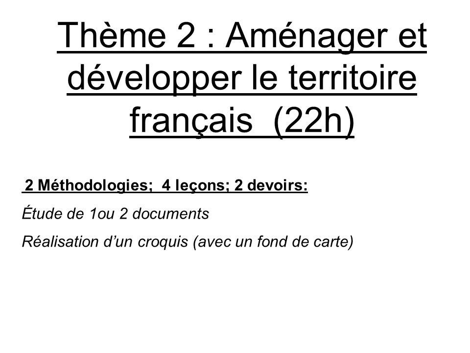 Thème 2 : Aménager et développer le territoire français (22h)