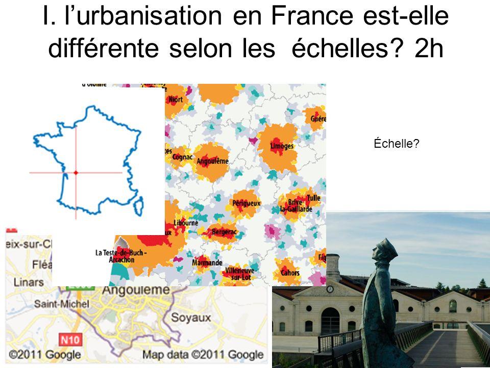 I. l'urbanisation en France est-elle différente selon les échelles 2h