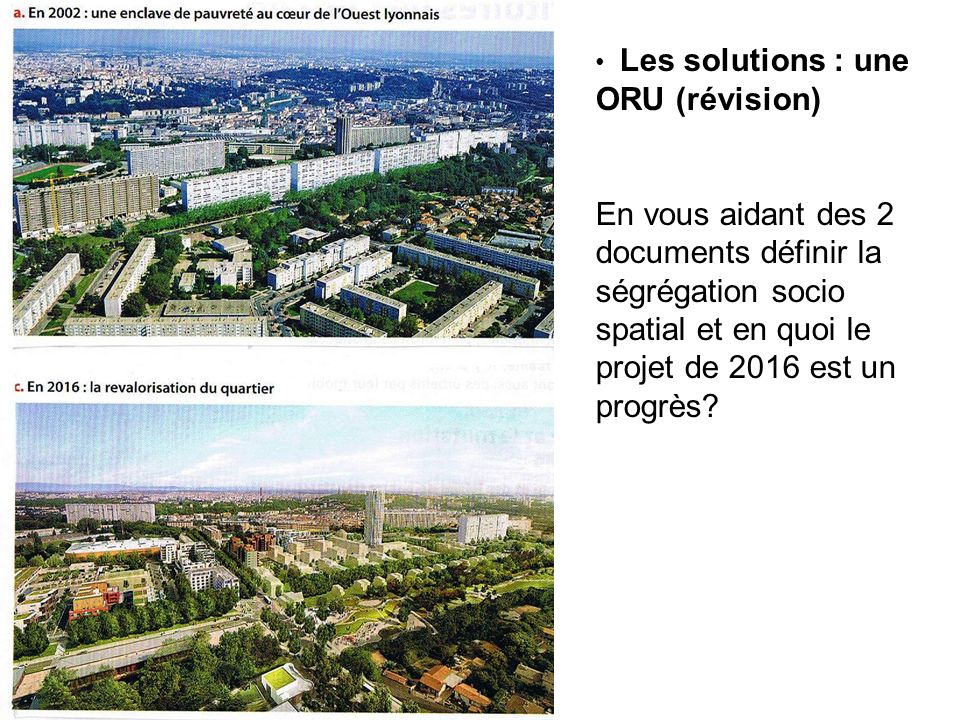 Les solutions : une ORU (révision)