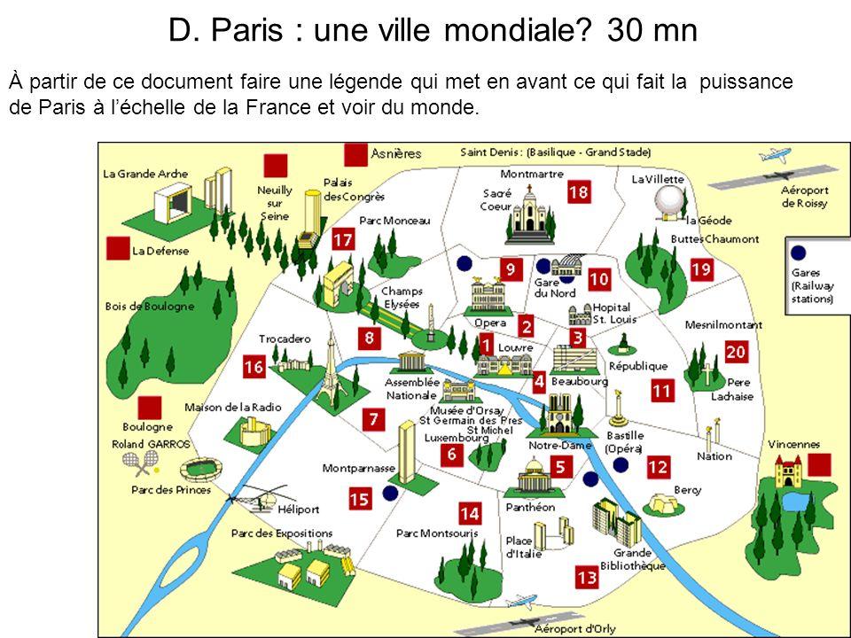 D. Paris : une ville mondiale 30 mn