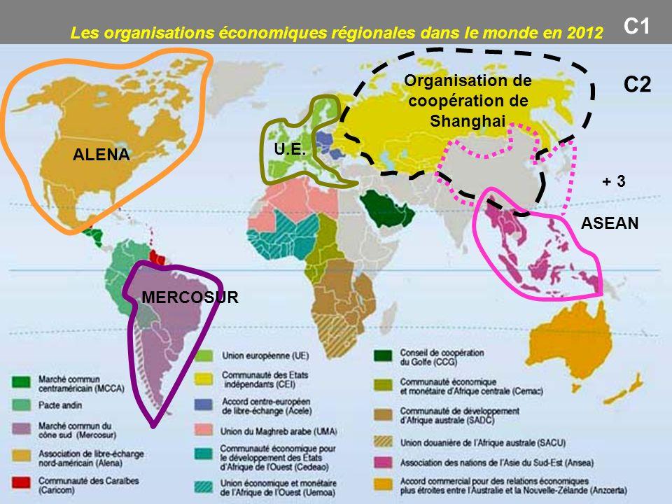 C1 C2 Les organisations économiques régionales dans le monde en 2012