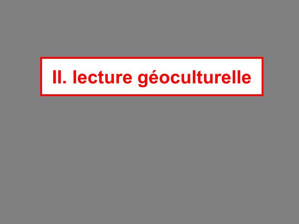 II. lecture géoculturelle