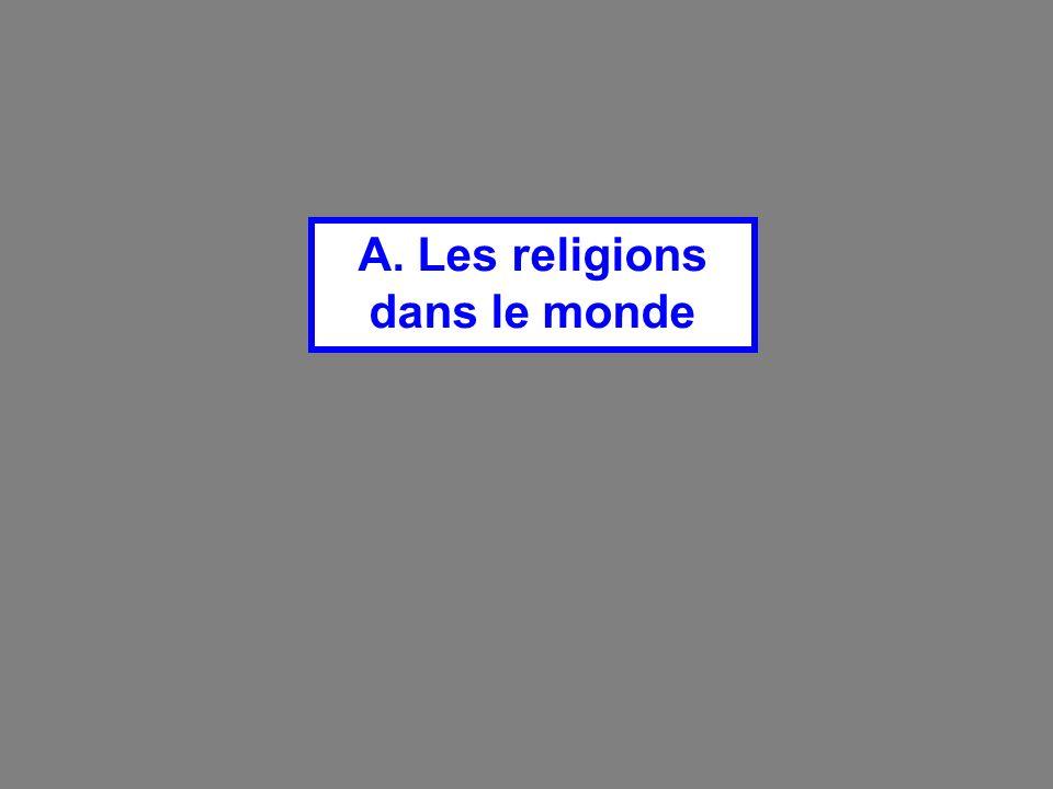 A. Les religions dans le monde